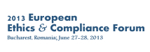 2013 EUROPEAN ETHICS AND COMPLIANCE FORUM